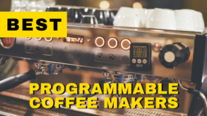 Best Programmable Coffee Makers in 2021