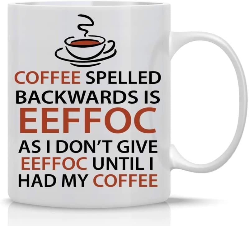 10. Eeffoc Coffee Funny Coffee Mug
