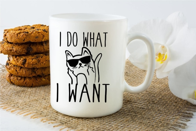 15. I Do What I Want Ceramic Coffee Mugs - For Catlovers