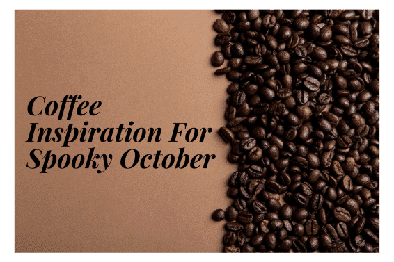 Halloween Coffee Inspiration To Trick Or Treat Your Squads Introduction